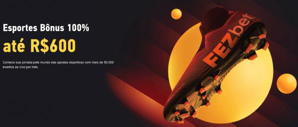 FEZbet bonus de primeiro deposito 600brl esporte