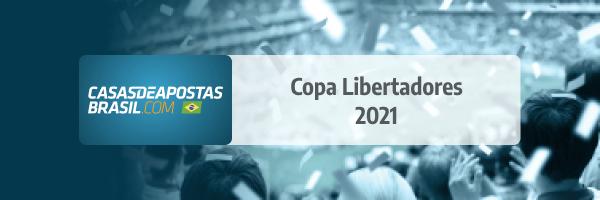 Apostas Copa Libertadores 2021