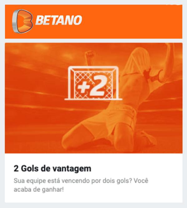 Promo Betano 2 gols de Vantagem