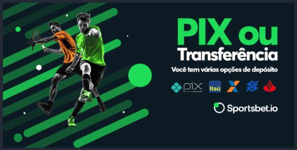 Métodos de Pagamento Sportsbet-io PIX e Transferência Bancária