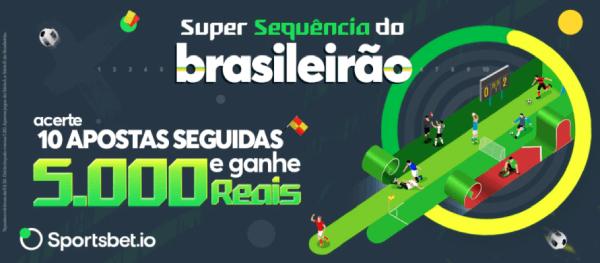 Apostas Sportsbet.io com Promo Sequencia Brasileirão